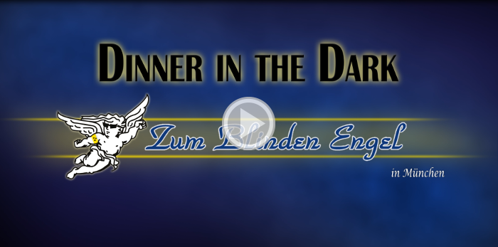 Video 'Dinner in the Dark'